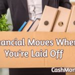 Top 5 Financial Moves to Make When You're Suddenly Laid Off