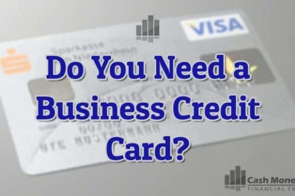 Do You Need a Business Credit Card?