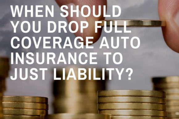 drop full auto coverage for liability only