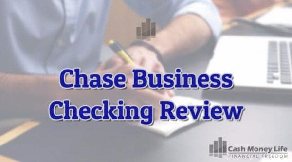 Chase Business Checking Review