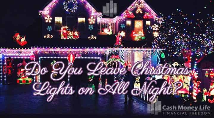 Do You Leave Your Christmas Lights On All Night? How You Can Save Money on Your Christmas Light Display