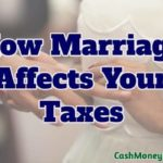How Getting Married Affects Your Taxes – And How You Can Take the Pain Out of Filing Your Tax Return